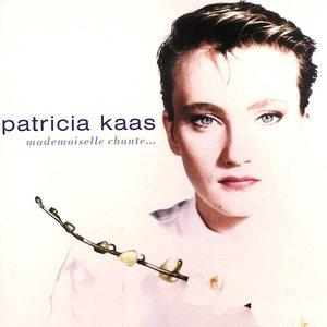 Patricia Kaas - Mademoiselle Chante... [USED]