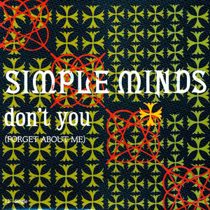 Simple Minds - Don't You (Forget About Me) [USED]