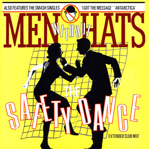 Men Without Hats - The Safety Dance (Extended 'Club Mix') [USED]