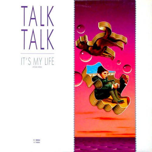 Talk Talk - It's My Life (Extended Version) [USED]