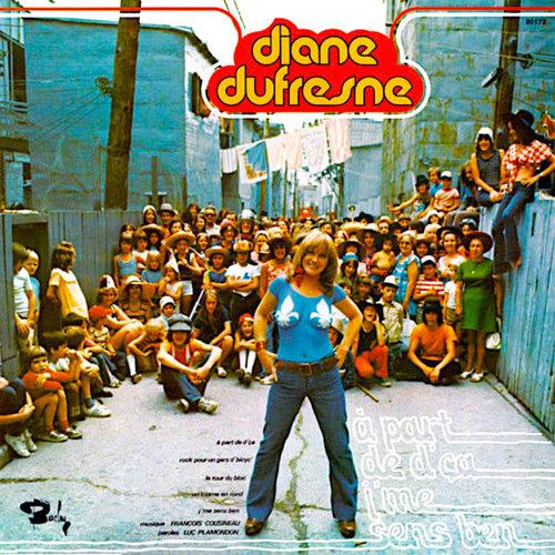 Diane Dufresne - A Part De D'Ça, J'Me Sens Ben / Opéra Cirque [USAGÉ]