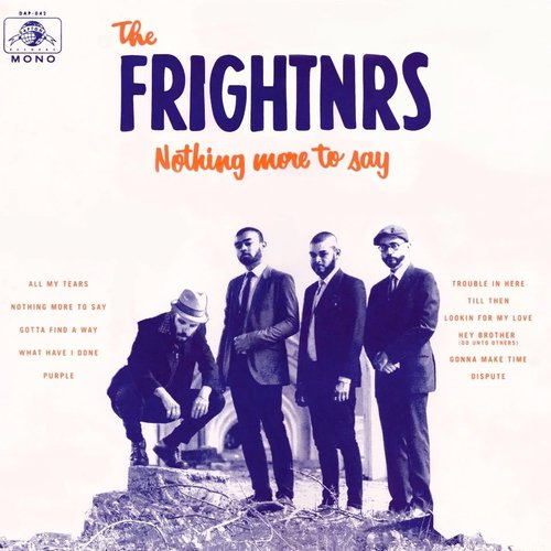 The Frightnrs - Nothing More To Say [NEW]