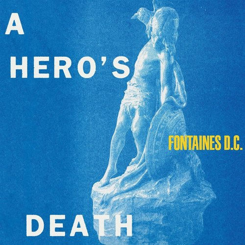 Fontaines D.C. - A Hero's Death (Limited Edition - Clear Vinyl)[NEW]