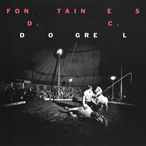 Fontaines D.C. - Dogrel [NEW]