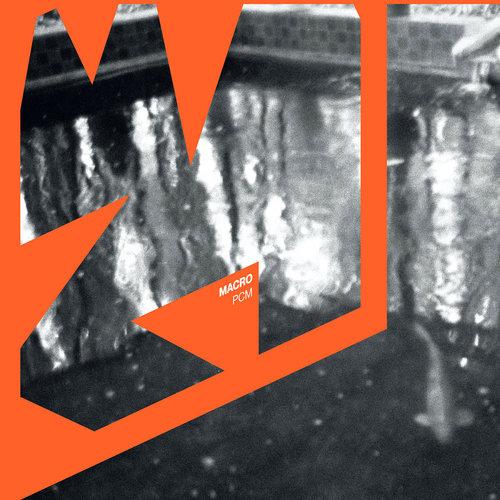 PCM - Macro (Limited Edition - Orange Transparent Vinyl)[NEUF]