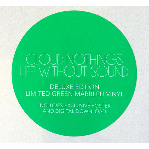 Cloud Nothings - Life Without Sound (Deluxe Limited Edition - Green/White Marbled Vinyl)[NEW]