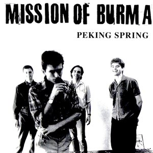 Mission Of Burma - Peking Spring [USED]
