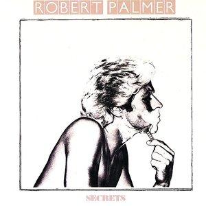 Robert Palmer - Secrets [USED]