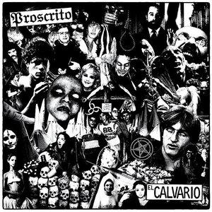 Proscrito - El Calvario (Limited Edition)[USAGÉ]