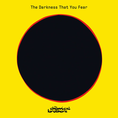 The Chemical Brothers - The Darkness That You Fear (RSD2021)