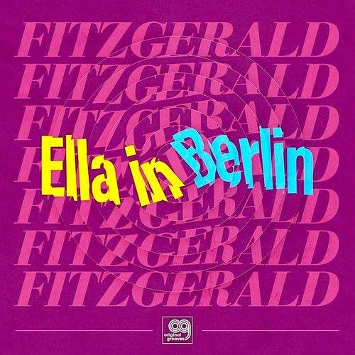 Ella Fitzgerald - Original Grooves: Ella in Berlin (RSD2021)[NEW]