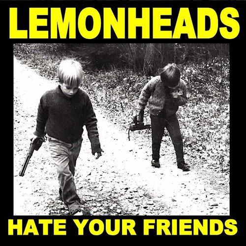 Lemonheads - Hate Your Friends (RSD2021)[NEW]