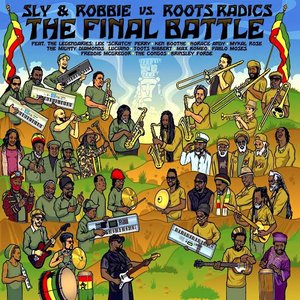Sly & Robbie, Roots Radics - The Final Battle: Sly & Robbie vs. Roots Radics (RSD2021)[NEUF]
