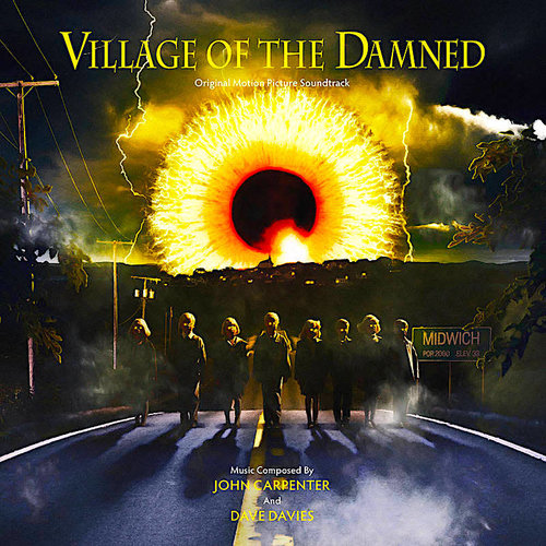 John Carpenter And Dave Davies - Village of the Damned (Original Motion Picture Soundtrack) (RSD2021)