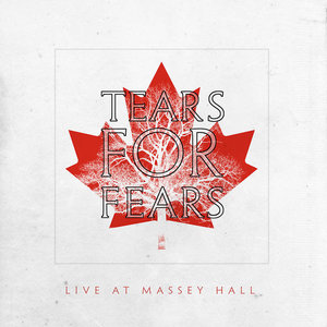 Tears For Fears - Live At Massey Hall Toronto, Canada / 1985 (RSD2021)