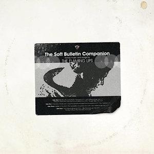 The Flaming Lips - The Soft Bulletin Companion (RSD2021)[NEW]