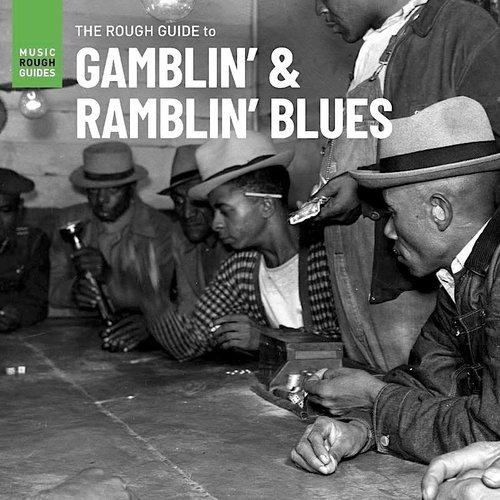 Various Artists - Rough Guide To Gamblin' & Ramblin' Blues (RSD2021)[NEUF]