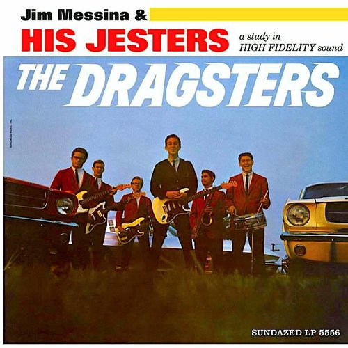 Jim Messina & His Jesters - The Dragsters (RSD2021)[NEW]