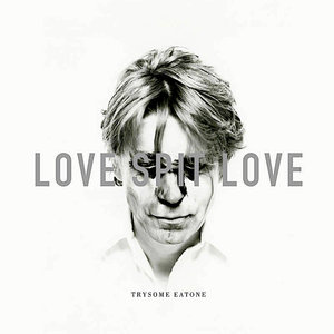 Love Spit Love - Trysome Eatone (RSD2021)[NEW]