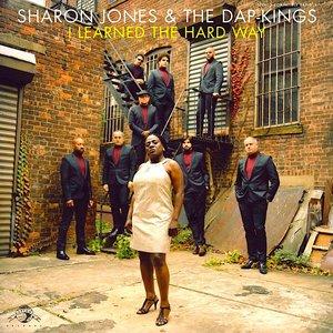Sharon Jones & The Dap-Kings - I Learned The Hard Way  [NEW]
