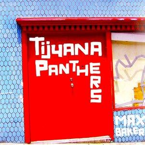 Tijuana Panthers - Max Baker (Red Vinyl) [NEUF]