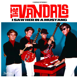 Garage Rock The Vandals - I Saw Her In A Mustang (Limited Edition - Blue Vinyl) [NEW]