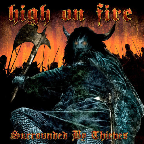 High On Fire - Surrounded By Thieves (2021 Press - Sea Blue Cloudy Edition) [NEUF]