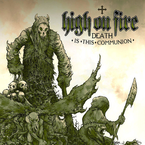 High On Fire - Death Is This Communion (2021 Press - Swamp Green Cloudy Edition) [NEUF]