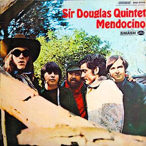 Sir Douglas Quintet - Mendocino [USED]