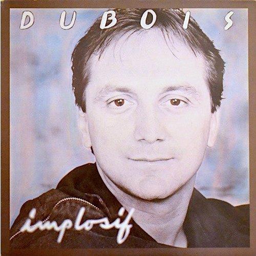 Claude Dubois - Implosif [USED]