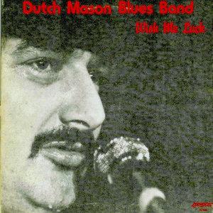 Dutch Mason Blues Band - Wish Me Luck [USED]