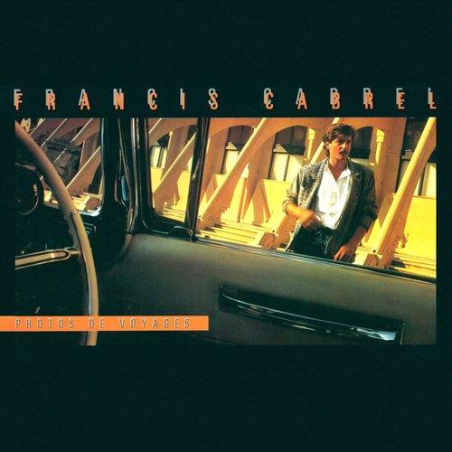 Francis Cabrel - Photos De Voyages [USED]