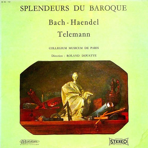 Johann Sebastian Bach - Georg Friedrich Händel - Georg Philipp Telemann - Les Splendeurs Du Baroque [USED]