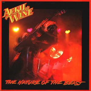 April Wine - The Nature Of The Beast [USED]