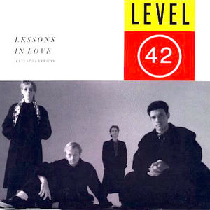 Level 42 - Lessons In Love (Extended Version) [USED]