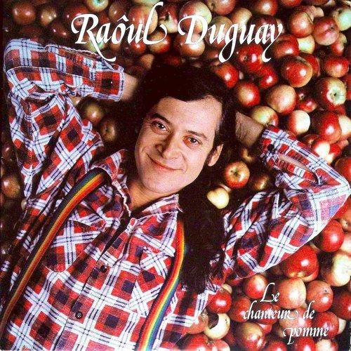 Raôul Duguay - Le Chanteur De Pomme [USED]