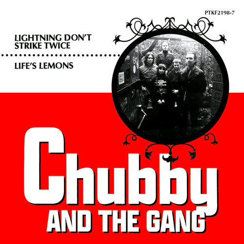 "Chubby & The Gang - Lightning Don't Strike Twice / Life's Lemons (7"")"