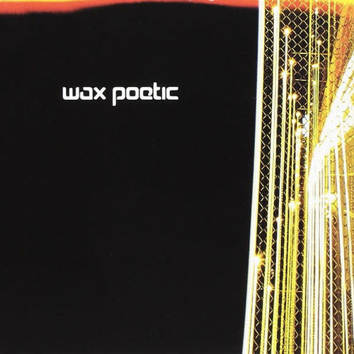 Wax Poetic - Wax Poetic (RSD2021 - Limited Edition Clear Vinyl)