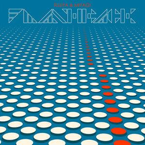 Flashback - Fujiya & Miyagi