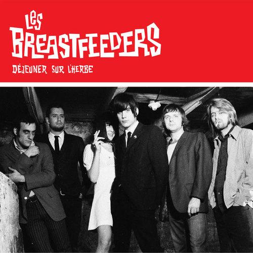 Les Breastfeeders - Déjeuner Sur L'herbe  [NEW]