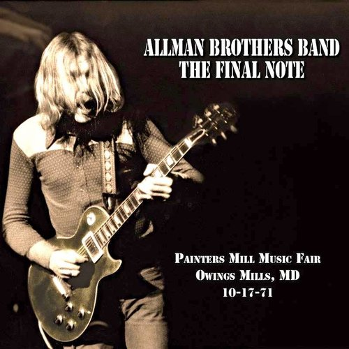 The Allman Brothers Band - The Final Note (Painters Mill Music Fair Owings Mills, MD 10-17-71) (RSD2021 - Black & White Swirl Vinyl) [NEW]