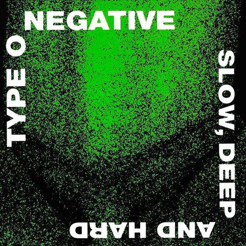 Type O Negative - Slow, Deep And Hard (30th Anniversary Limited Edition - Green/Black Splatter Vinyl) [NEW]