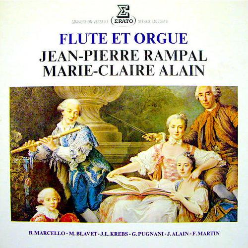 Jean-Pierre Rampal & Marie-Claire Alain - Benedetto Marcello / Michel Blavet / Gaetano Pugnani / Jehan Alain / Frank Martin (3) - Flute Et Orgue [USED]