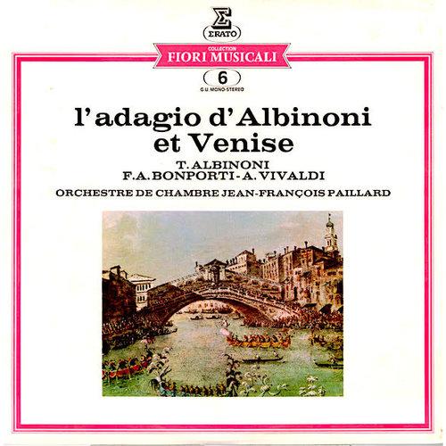 Tomaso Albinoni, Antonio Vivaldi, Fransesco-Antonio Bonporti, Orchestre De Chambre Jean-François Paillard - L'adagio D'Albinoni Et Venise [USED]