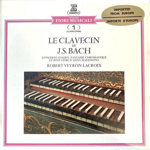 Johann Sebastian Bach - Robert Veyron-Lacroix - Le Clavecin De J.S. Bach [USED]