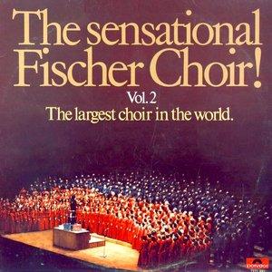 Fischer Chöre - The Sensational Fischer Choir Vol. 2 The Largest Choir In The World [USED]