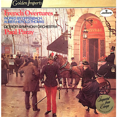 Jacques Offenbach, Daniel-Francois-Esprit Auber, Ferdinand Hérold, Ambroise Thomas, Detroit Symphony Orchestra, Paul Paray - French Overtures [USED]