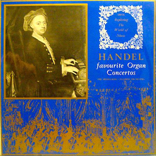 Georg Friedrich Händel / Heidelberger Kammerorchester - Favourite Organ Concertos