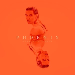 Charlotte Cardin - Phoenix (European Edition) [NEUF]