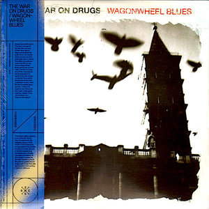 The War On Drugs - Wagonwheel Blues (25th Anniversary Exclusive Edition - Blue Opaque Vinyl) [NEUF]